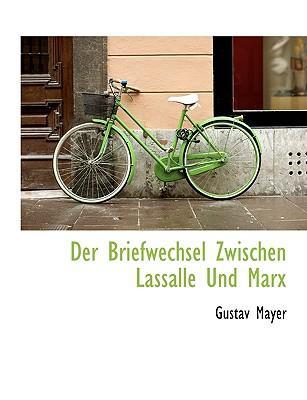 Briefwechsel Zwischen Lassalle Und Marx