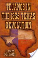 Tejanos in the 1835 Texas Revolution