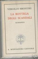 La bottega degli scandali
