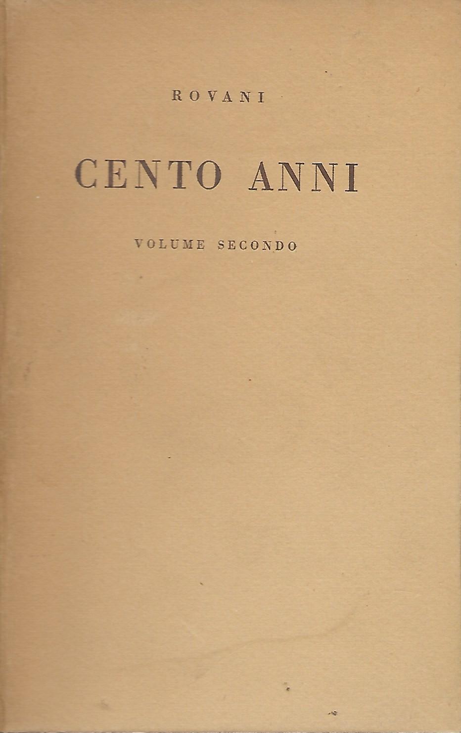 Cento anni - Volume secondo