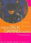 Fresh Talk/Daring Gazes