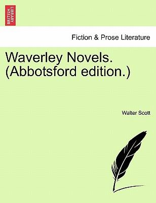Waverley Novels. (Abbotsford Edition.)