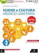 Igiene e cultura medico sanitaria. Per gli Ist. professionali