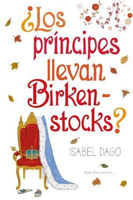 Los Principes Llevan Birkenstocks?