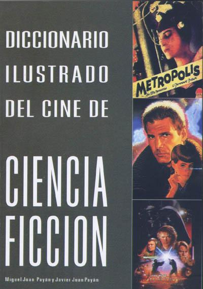 Diccionario ilustrado del cine de ciencia ficción