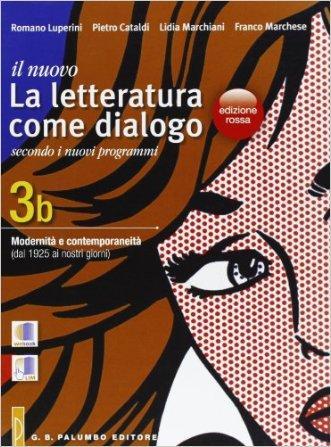 Il nuovo. Letteratura come dialogo. Vol. 3B