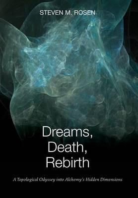 Dreams, Death, Rebirth