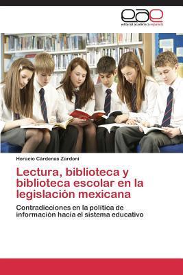 Lectura, biblioteca y biblioteca escolar en la legislación mexicana