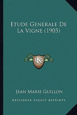 Etude Generale de La Vigne (1905)