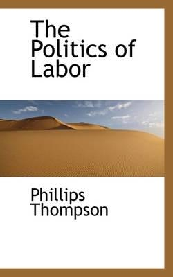 The Politics of Labor