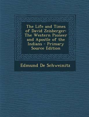 The Life and Times of David Zeisberger