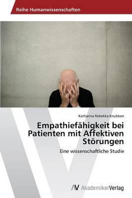 Empathiefähigkeit bei Patienten mit Affektiven Störungen