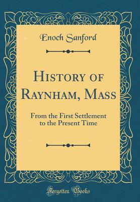 History of Raynham, Mass