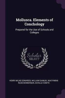 Mollusca. Elements of Conchology