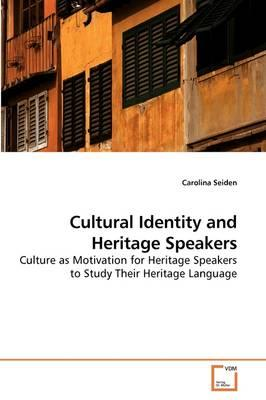 Cultural Identity and Heritage Speakers
