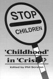 Childhood in Crisis