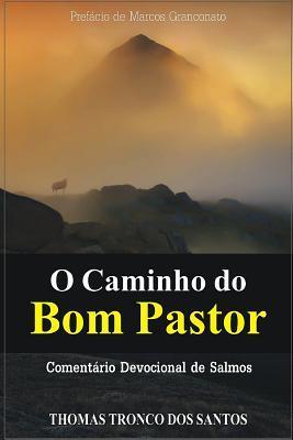 O Caminho Do Bom Pastor