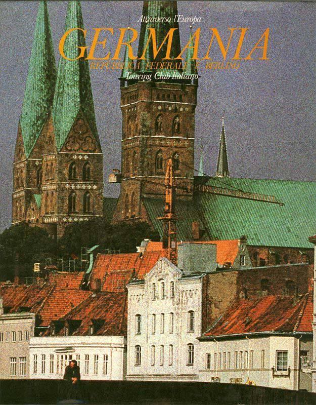 Germania. Repubblica Federale e Berlino