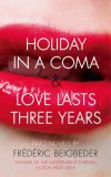 Holiday in a Coma: A...