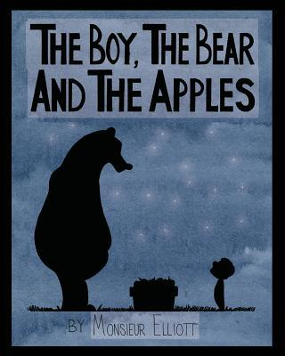 The Boy, the Bear, and the Apples