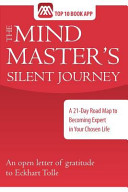 The Mind Master's Silent Journey