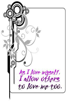 As I Love Myself, I ...