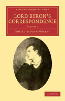 Lord Byron's Correspondence: Volume 2
