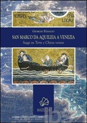 San Marco da Aquileia a Venezia