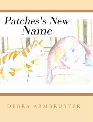 Patches's New Name