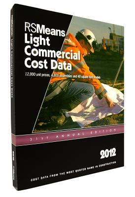 RSMeans Light Commercial Cost Data 2012