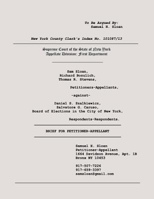 Sloan Vs Szalkiewicz and Board of Elections in the City of New York Appeal Brief