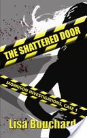 The Shattered Door