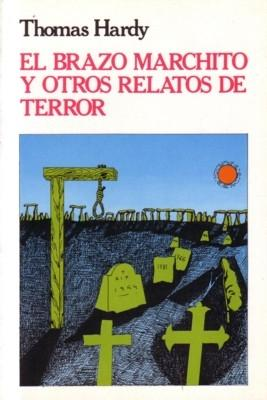 El brazo marchito y otros relatos de terror