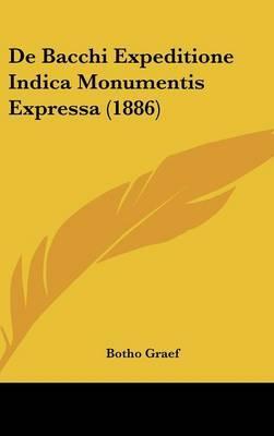 de Bacchi Expeditione Indica Monumentis Expressa (1886)