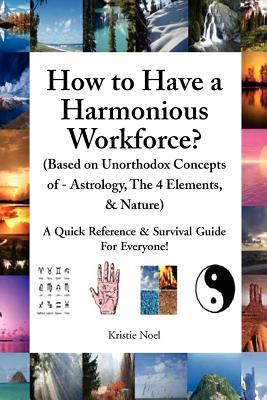 How to Have a Harmonious Workforce?