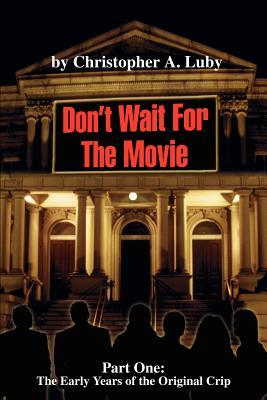 Don't Wait for the Movie