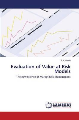 Evaluation of Value at Risk Models