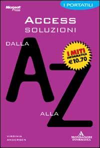 Access soluzioni dalla A alla Z