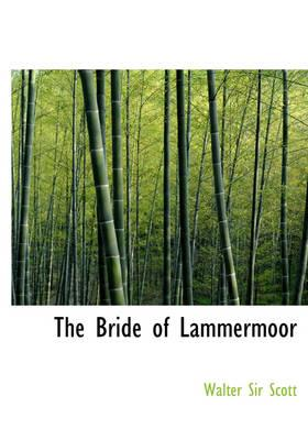 The Bride of Lammerm...