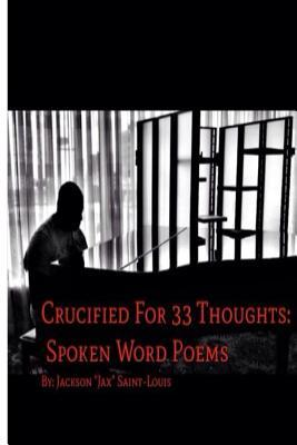 Crucified for 33 Thoughts