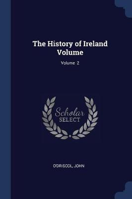 The History of Ireland Volume; Volume 2