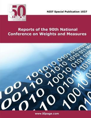 Reports of the 90th National Conference on Weights and Measures