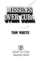 God's Missiles Over Cuba - The Tom White Story