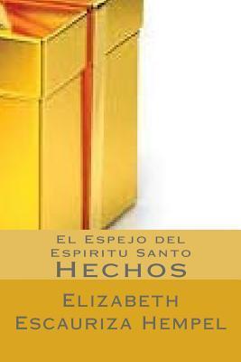 El espejo del espíritu santo/The mirror of the holy spirit