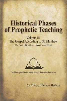 Historical Phases of Prophetic Teaching