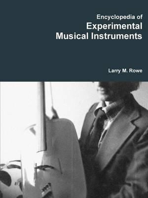 Encyclopedia of Experimental Musical Instruments