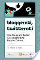 Bloggerati, Twitterati