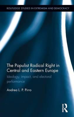 The Populist Radical Right in Central and Eastern Europe