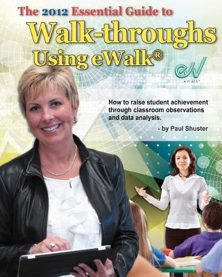 The Essential Guide to Walk-Throughs Using Ewalk