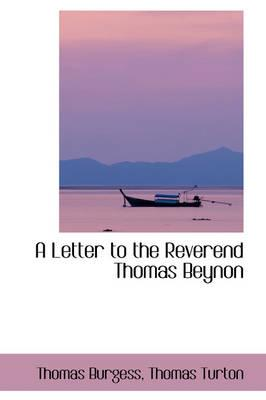 A Letter to the Reverend Thomas Beynon